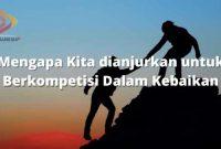 Mengapa Kita dianjurkan untuk Berkompetisi Dalam Kebaikan