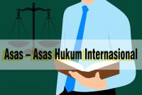 Asas – Asas Hukum Internasional