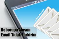 Beberapa Alasan Email Tidak Terkirim