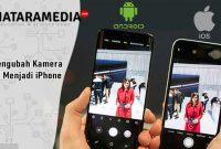 Cara Membuat Kamera Android seperti Iphone