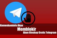 Kemenkominfo Akan Memblokir Akun Bioskop Gratis Telegram