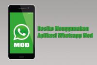 Resiko Menggunakan Aplikasi Whatsapp Mod