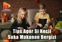 Tips Agar Si Kecil Suka Makanan Bergizi